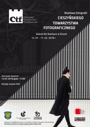 Wystawa fotografii Cieszyńskiego Towarzystwa Fotograficznego Kliknięcie w obrazek spowoduje wyświetlenie jego powiększenia